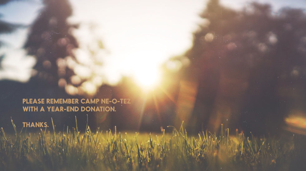 Remember Camp with a year-end donation. Thanks.