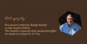 sympathy to Burge family at death of Ron Memorials to Ne-O-Tez