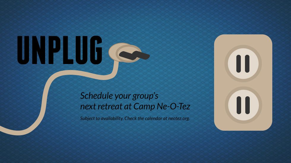 UNPLUG Schedule your next retreat at Camp Ne-O-Tez blue background outlet and electrical cord with plug